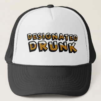 Designated Drunk Trucker Hat