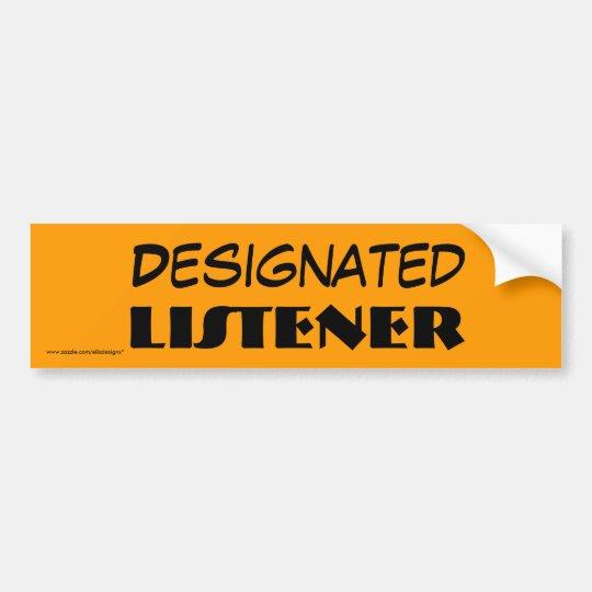 Designated Listener Bumper Sticker