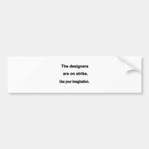 Designers On Strike Bumper Stickers