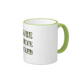 """""""DESIRE BELIEVE SUCCEED"""" Mug"""