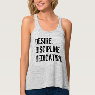 DESIRE. DISCIPLINE. DEDICATION. Motivational Tee