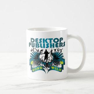 Desktop Publishers Gone Wild Coffee Mugs