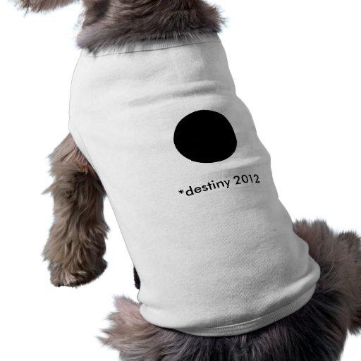 *destiny 2012 BlackcSqCircleTrans-3 Doggie T-shirt