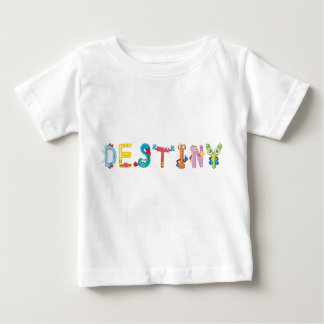 Destiny Baby T-Shirt