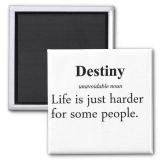 Destiny Definition Square Magnet
