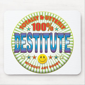Destitute Totally Mousepads