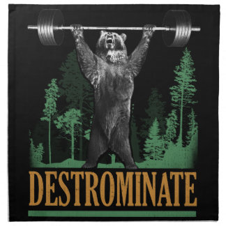 Destrominate - Bear - Funny Workout Inspirational Napkin