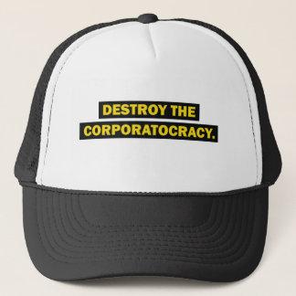 Destroy the corporatocracy trucker hat