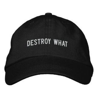 destroy what embroidered hat