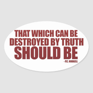 Destroyed by Truth Oval Sticker