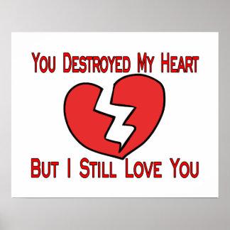 Destroyed My Heart Valentine Poster
