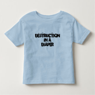Destruction in a Diaper toddler boy shirt
