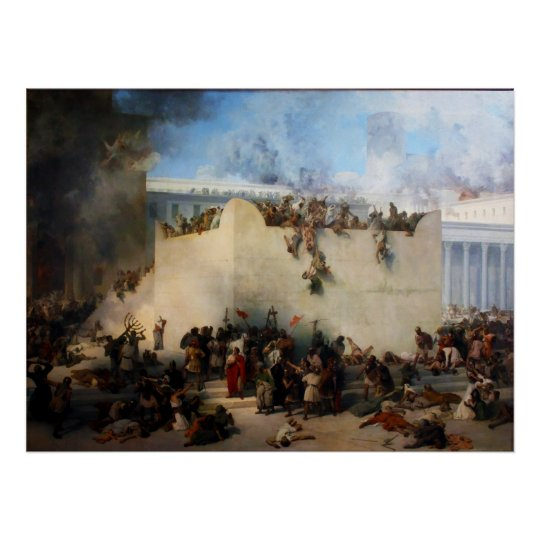 Destruction of the Jewish Temple in Jerusalem Poster