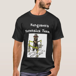 detective_crime_scene_lw,   Ferguson'sForensics... T-Shirt