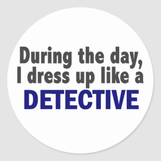Detective During The Day Round Sticker