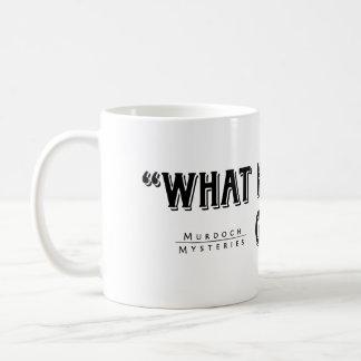 Detective Murdoch Quote Mug