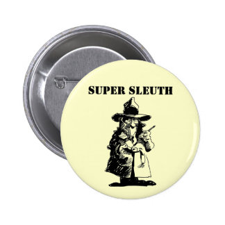 Detective Sly Ol Gumshoe Murder Mystery Sleuth 6 Cm Round Badge