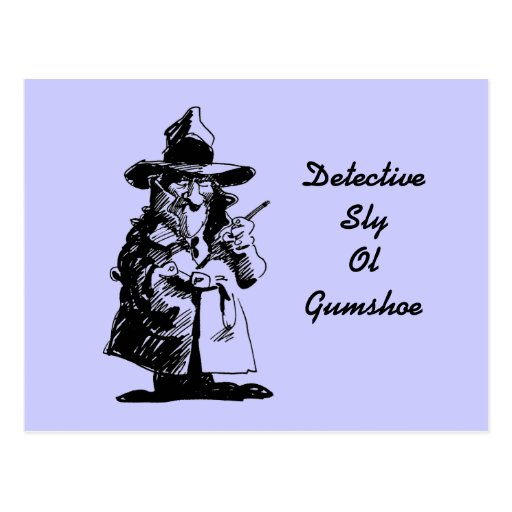 Detective Sly Ol Gumshoe Murder Mystery Sleuth Post Cards