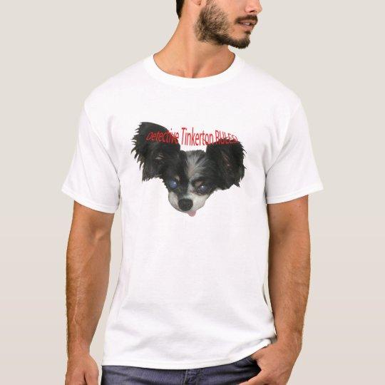 Detective Tinkerton RULES! T-Shirt