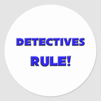Detectives Rule Round Stickers