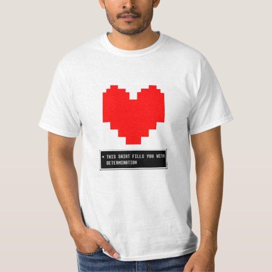 Determination heart T-Shirt