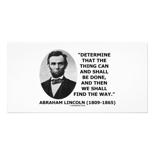 Determine The Thing Can And Shall Be Done Personalized Photo Card