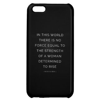 Determined Woman Inspirational Quote Black White Case For iPhone 5C