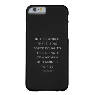 Determined Woman Inspiring Quote Black White Barely There iPhone 6 Case
