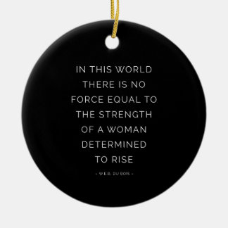 Determined Woman Inspiring Quote Black White Christmas Ornament