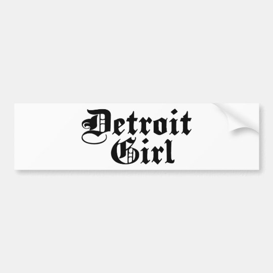 Detroit Girl Bumper Sticker