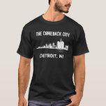 Detroit - The Comeback City T-Shirt