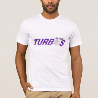 Detroit Turbos!!! T-Shirt