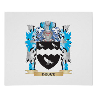 Deuce Coat of Arms - Family Crest Posters