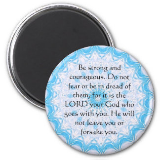 Deuteronomy 31:6 Bible Verses about courage 6 Cm Round Magnet