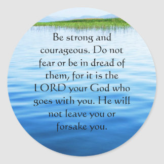 Deuteronomy 31:6 Bible Verses about courage Classic Round Sticker