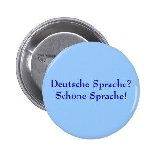 Deutsche Sprache? Schöne Sprache! 6 Cm Round Badge