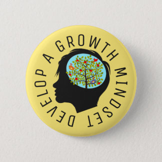 Develop A Growth Mindset Education Reform 6 Cm Round Badge