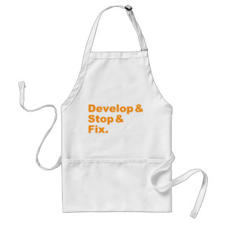 Develop & Stop & Fix Apron