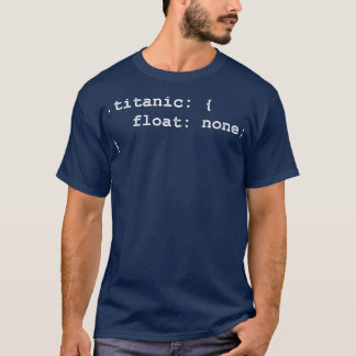 Developer Programmer Titanic T-Shirt