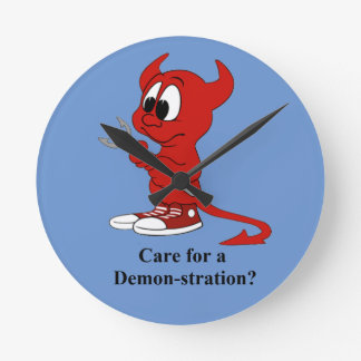 Devil Care for a DEMONstration? Wall Clock
