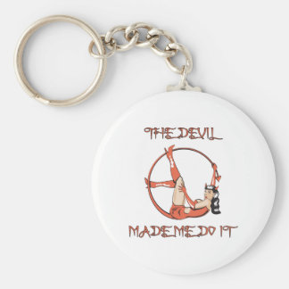 Devil Made Me Do It Basic Round Button Key Ring