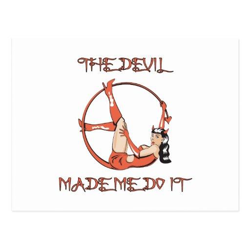 Devil Made Me Do It Postcard