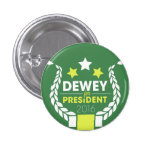 Dewey for President Button