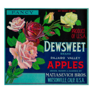 Dewsweet Apple Crate LabelWatsonville, CA Poster
