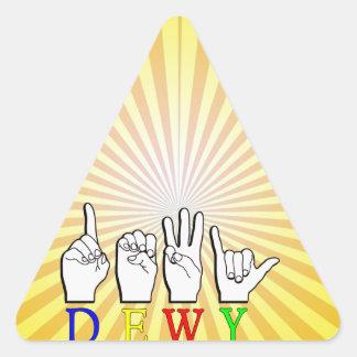 DEWY  ASL FINGER SPELLED TRIANGLE STICKER