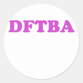 DFTBA ROUND STICKER
