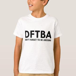 DFTBA TSHIRTS