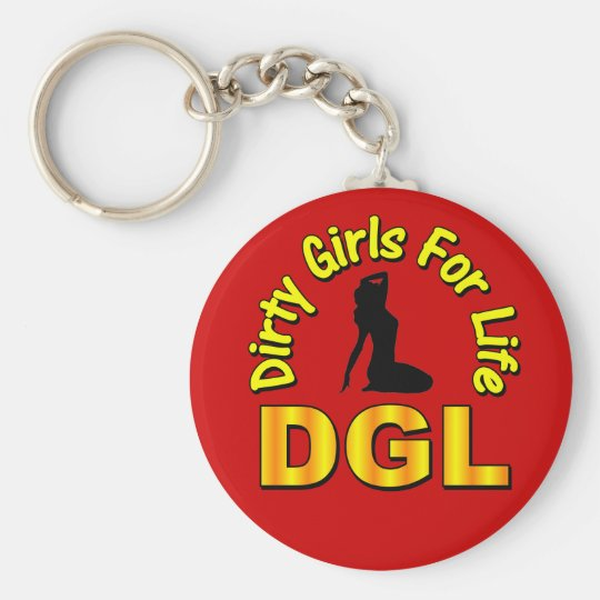 DGL Dirty Girls For Life Basic Round Button Key Ring