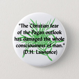 DH Lawrence Pagan Quote 6 Cm Round Badge