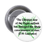 DH Lawrence Pagan Quote Pin